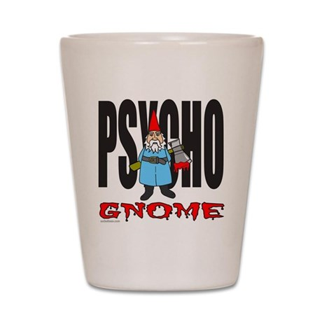 PSYCHO GNOME Shot Glass