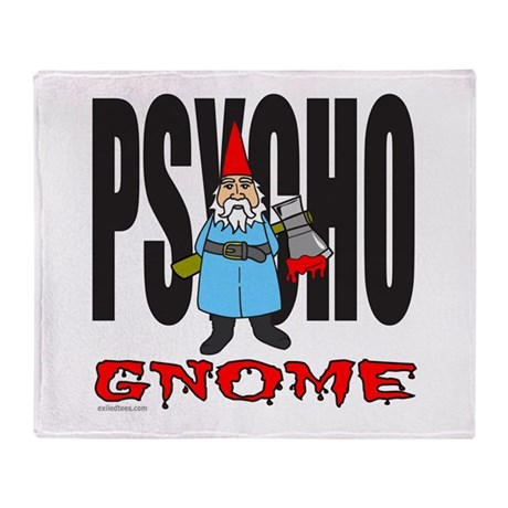PSYCHO GNOME Throw Blanket