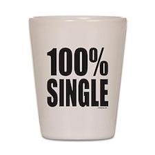 100% SINGLE Shot Glass