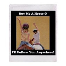 Buy Me a Horse Equestrian Throw Blanket