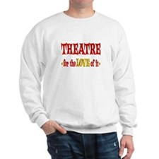 Theatre Love Sweatshirt