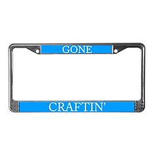 Gone Craftin' Licence Plate Frame