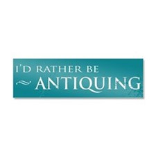 I'd Rather Be Antiquing Car Magnet (10 x 3)