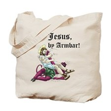 Jesus, by Armbar! Tote Bag