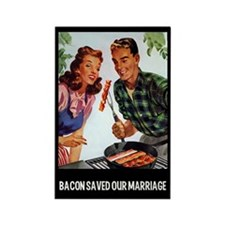 Bacon Saved Our Marriage Fridge Magnet