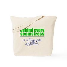 Behind Every Seamstress... Tote Bag