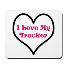 I love my trucker heart Mousepad