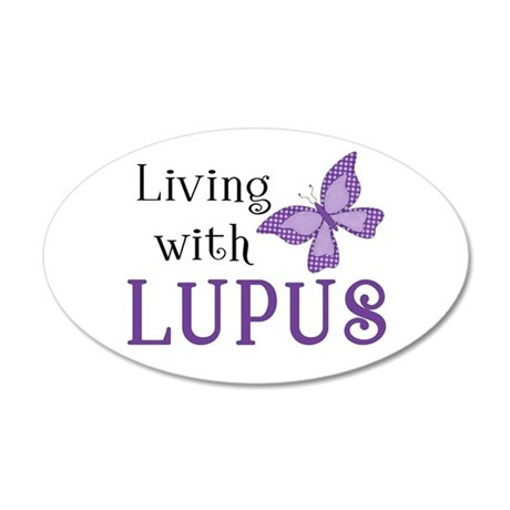 Living with Lupus 38.5 x 24.5 Oval Wall Peel