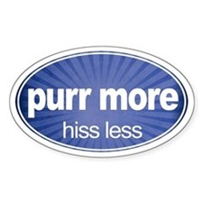 Purr More, Hiss Less - Oval Decal