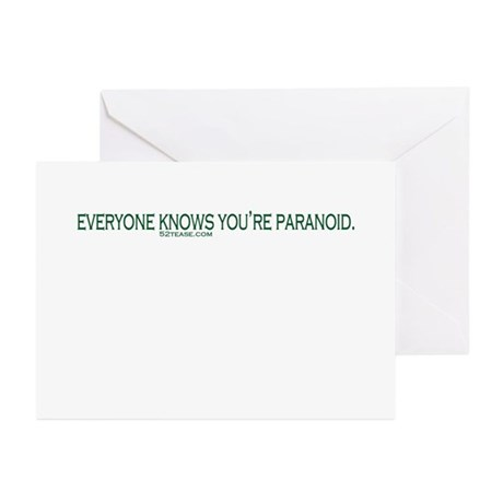 Everyone Knows You're Paranoid Greeting Cards (Pac
