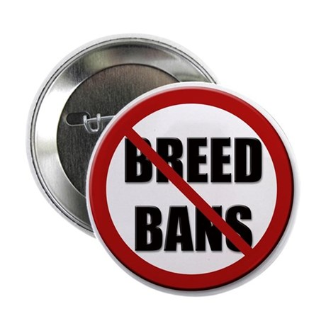 "No Breed Bans 2.25"" Button (10 pack)"