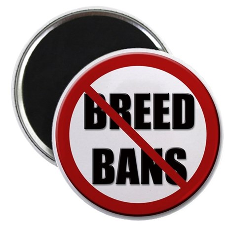 "No Breed Bans 2.25"" Magnet (100 pack)"