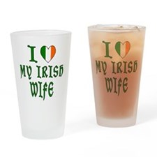 I Love My Irish Wife Drinking Glass