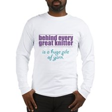 Behind Every Knitter... Long Sleeve T-Shirt