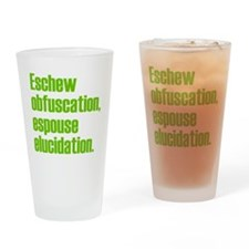 Eschew Obfuscation Drinking Glass