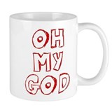 Oh My God Mug