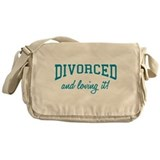 Divorced And Loving It Messenger Bag