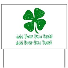Personalize it - St. Patty's Day Yard Sign