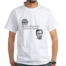 Erving Goffman: Drama Queen T-Shirt
