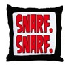 Snarf. Snarf. Throw Pillow