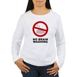 No Brain Washing T-Shirt