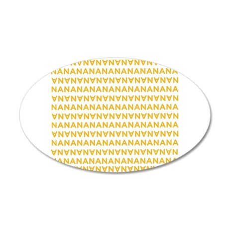 Banananananananananana 22x14 Oval Wall Peel