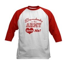 Somebody in the Army Loves Me Tee