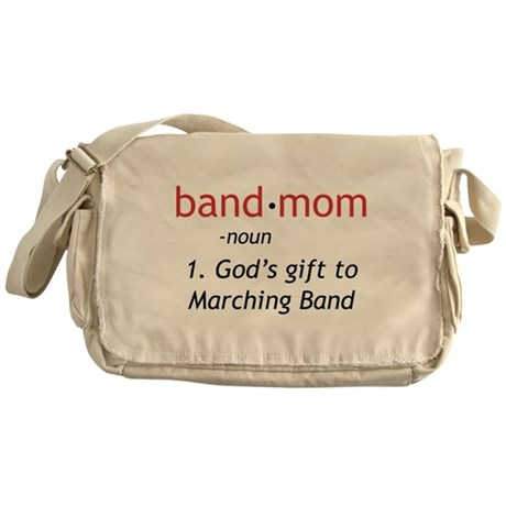Definition of a Band Mom Messenger Bag