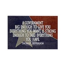Jefferson Quote Big Govt New Rectangle Magnet