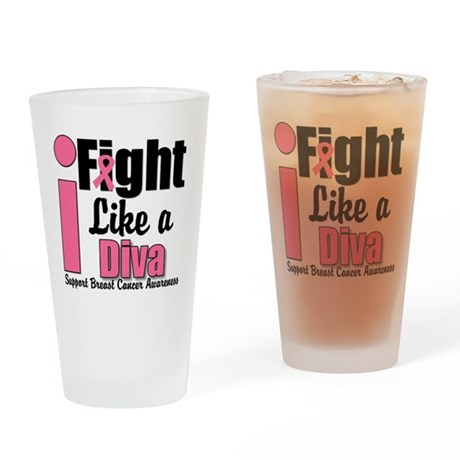 I Fight Like A Diva Drinking Glass