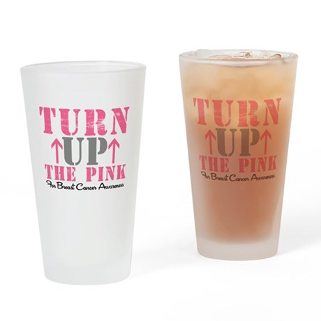 Turn Up The Pink (BC2) Drinking Glass