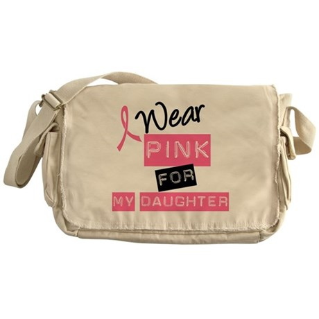 I Wear Pink For Daughter Messenger Bag