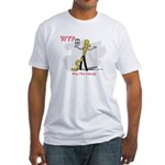 WTF - Why The Foley 03 Fitted T-Shirt