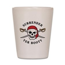 Surrender Yer Booty Shot Glass