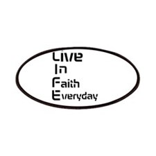 Life live in faith everday Patches