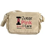 IWearPinkBecauseICare Messenger Bag