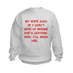 Funny designs for every bridg Kids Sweatshirt