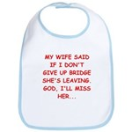 Funny designs for every bridg Bib