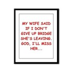 Funny designs for every bridg Framed Panel Print