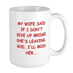 Funny designs for every bridg Large Mug
