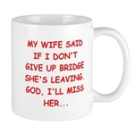 Funny designs for every bridg Mug