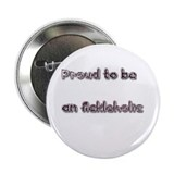 "Proud Ackleholkic 2.25"" Button"