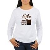 Calf Roper Chocoholic Gift T-Shirt