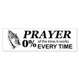 Prayer 0 percent Bumper Sticker