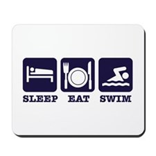 Sleep eat swim Mousepad