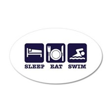 Sleep eat swim 22x14 Oval Wall Peel