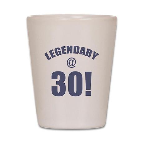 Legendary At 30 Shot Glass