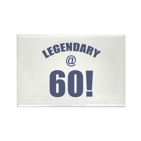 Legendary At 60 Rectangle Magnet (10 pack)