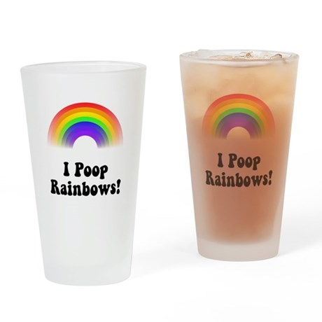 I Poop Rainbows Drinking Glass