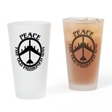 B-52 Peace the Old Fashioned Way Drinking Glass